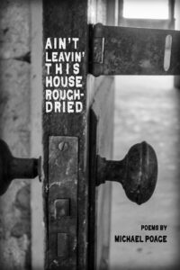 Ain't Leavin' this House Rough-Dried